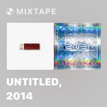 Mixtape Untitled, 2014 - Various Artists