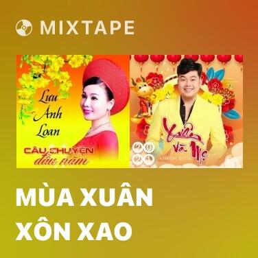 Mixtape Mùa Xuân Xôn Xao - Various Artists