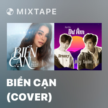 Mixtape Biển Cạn (Cover) - Various Artists