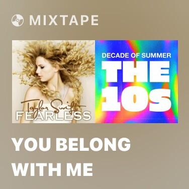 Mixtape You Belong with Me - Various Artists