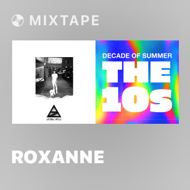 Mixtape ROXANNE