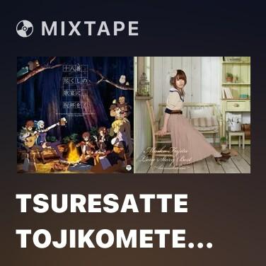 Mixtape Tsuresatte Tojikomete Suki ni shite - Various Artists