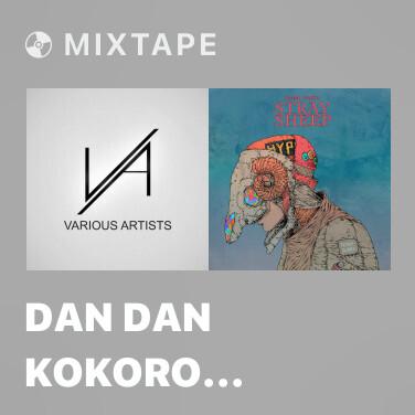 Mixtape Dan Dan Kokoro Hikareteku - Various Artists