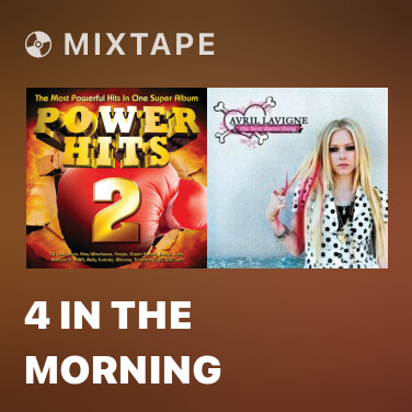 Mixtape 4 In The Morning - Various Artists