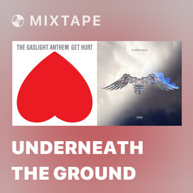 Mixtape Underneath The Ground - Various Artists