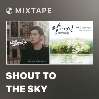 Mixtape Shout To The Sky - Various Artists