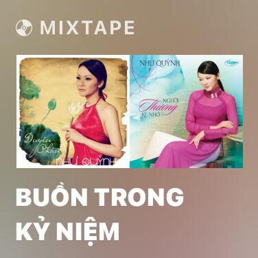 Mixtape Buồn Trong Kỷ Niệm - Various Artists