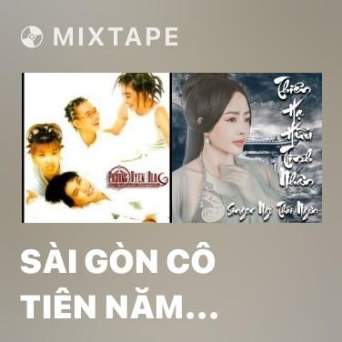 Mixtape Sài Gòn Cô Tiên Năm 2000 - Various Artists