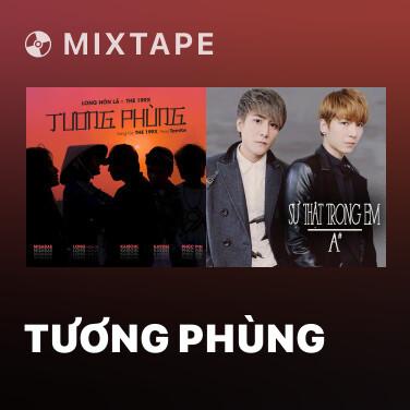 Mixtape Tương Phùng - Various Artists