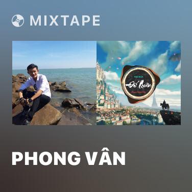 Mixtape Phong Vân - Various Artists