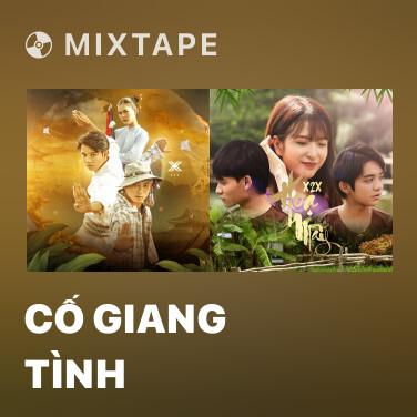 Mixtape Cố Giang Tình - Various Artists