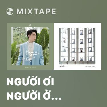 Mixtape Người Ơi Người Ở Đừng Về (Acoustic Version) - Various Artists