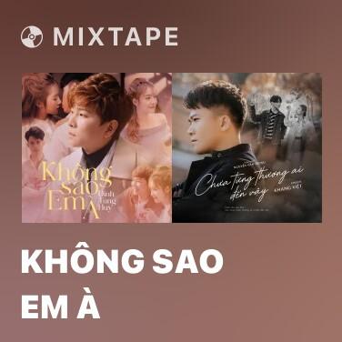 Mixtape Không Sao Em À - Various Artists