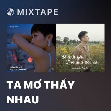 Mixtape Ta Mơ Thấy Nhau - Various Artists