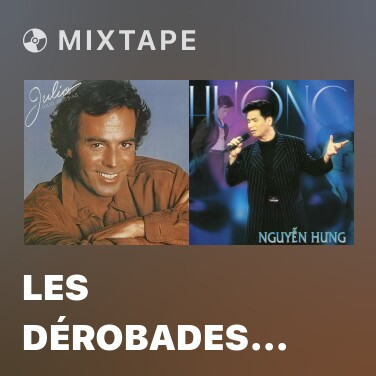 Mixtape Les dérobades (O Me Quieres O Me Dejas) (Album Version) - Various Artists