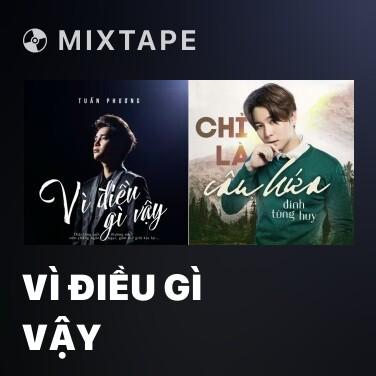 Mixtape Vì Điều Gì Vậy - Various Artists