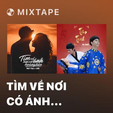 Mixtape Tìm Về Nơi Có Ánh Hoàng Hôn - Various Artists