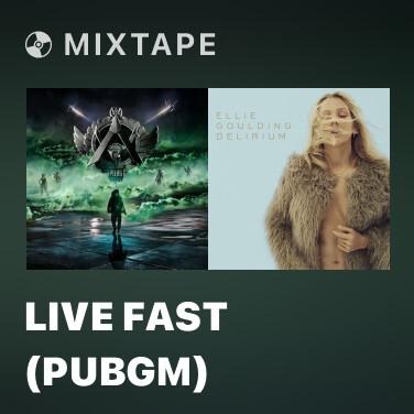 Mixtape Live Fast (PUBGM) - Various Artists