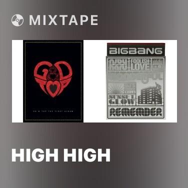 Mixtape High High - Various Artists