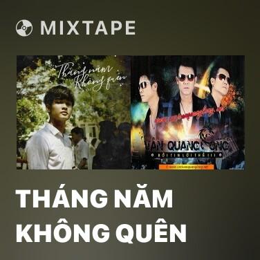 Mixtape Tháng Năm Không Quên - Various Artists