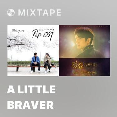 Mixtape A Little Braver - Various Artists