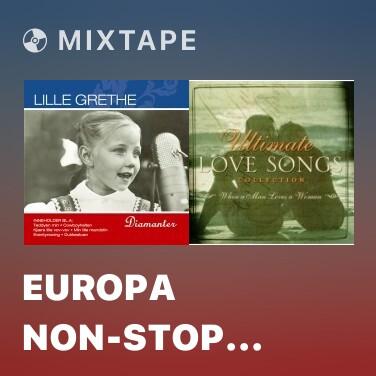 Mixtape Europa non-stop (2006 Remastered Version) - Various Artists