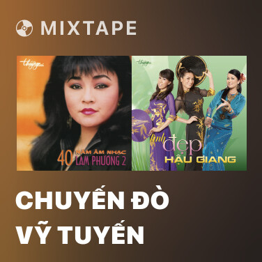 Mixtape Chuyến Đò Vỹ Tuyến - Various Artists