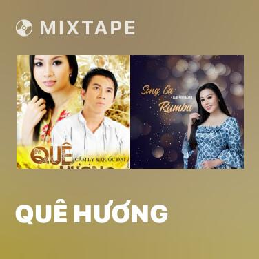 Mixtape Quê Hương - Various Artists