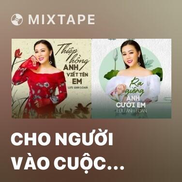 Mixtape Cho Người Vào Cuộc Chiến - Various Artists