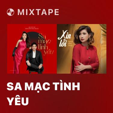 Mixtape Sa Mạc Tình Yêu - Various Artists
