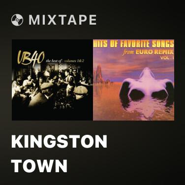 Mixtape Kingston Town - Various Artists