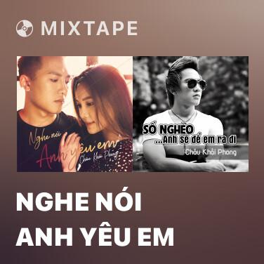 Mixtape Nghe Nói Anh Yêu Em - Various Artists