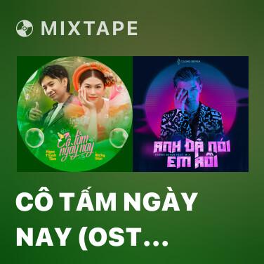 Mixtape Cô Tấm Ngày Nay (OST Tâm Sắc Tấm) - Various Artists