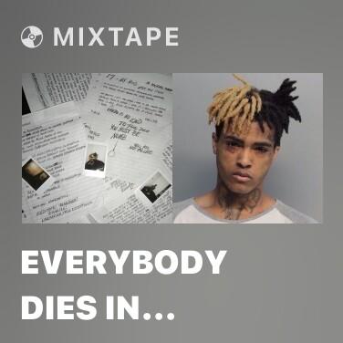 Mixtape Everybody Dies in Their Nightmares -