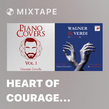 Mixtape Heart of Courage (Two Steps From Hell) (Piano Cover) - Various Artists