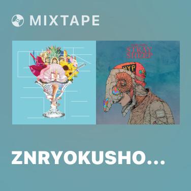 Mixtape Znryokushonen - Various Artists
