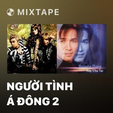 Mixtape Người Tình Á Đông 2 - Various Artists