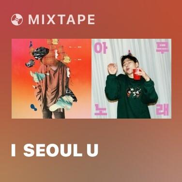 Mixtape I  SEOUL U - Various Artists