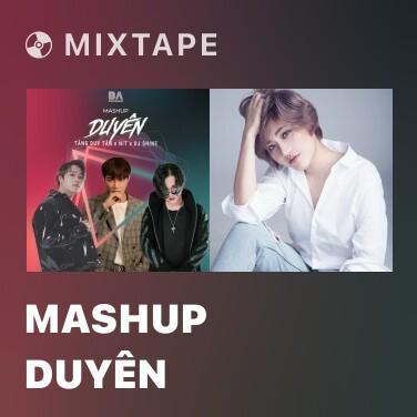 Mixtape Mashup Duyên - Various Artists