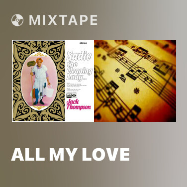 Mixtape All My Love -