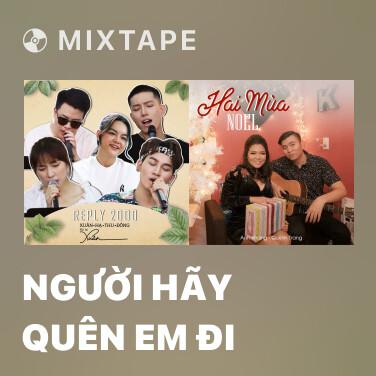 Mixtape Người Hãy Quên Em Đi - Various Artists