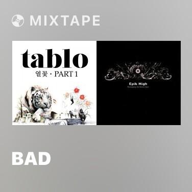 Mixtape Bad