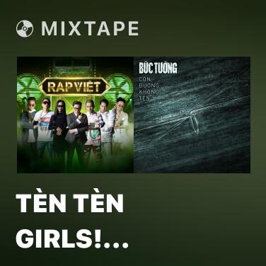 Mixtape Tèn Tèn Girls! (feat. Tlinh & Suboi) - Various Artists