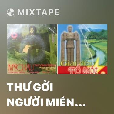 Mixtape Thư Gởi Người Miền Xa - Various Artists