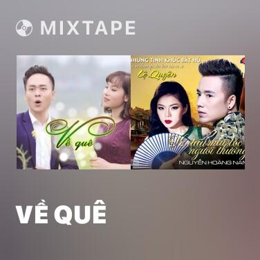 Mixtape Về Quê - Various Artists