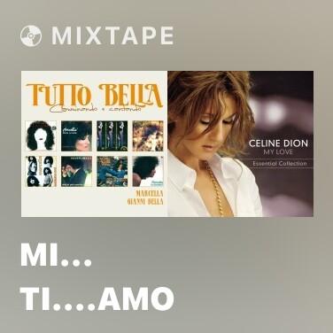 Mixtape Mi... ti....amo - Various Artists