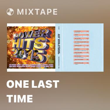 Mixtape One Last Time - Various Artists