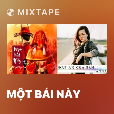 Mixtape Một Bái Này - Various Artists