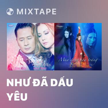 Mixtape Như Đã Dấu Yêu - Various Artists