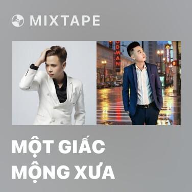 Mixtape Một Giấc Mộng Xưa - Various Artists